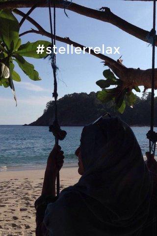 #stellerrelax