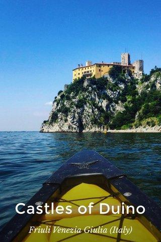 Castles of Duino Friuli Venezia Giulia (Italy)