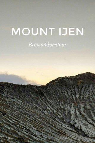 MOUNT IJEN BromoAdventour