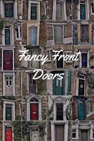 Fancy Front Doors