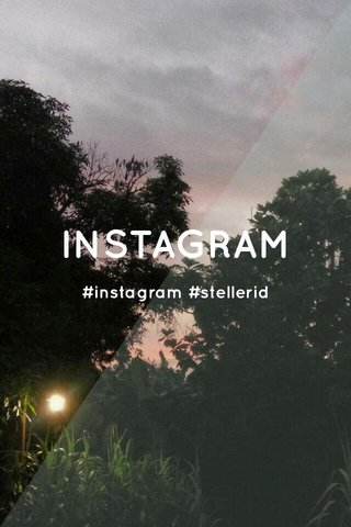 INSTAGRAM #instagram #stellerid