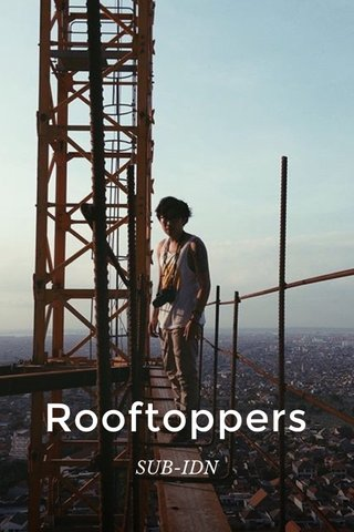 Rooftoppers SUB-IDN
