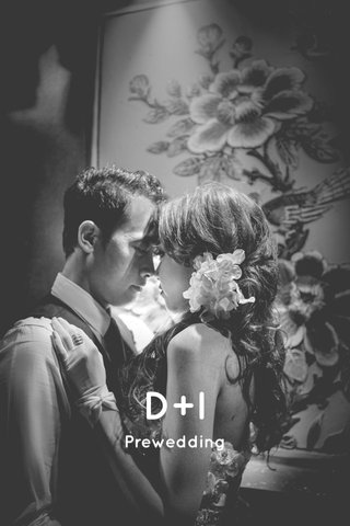 D+I Prewedding