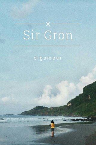 Sir Gron digampar