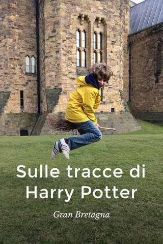Sulle tracce di Harry Potter Gran Bretagna