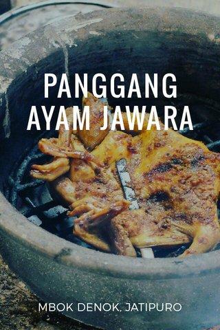 PANGGANG AYAM JAWARA MBOK DENOK, JATIPURO