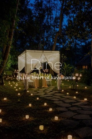 Dine In the heart of kayumanis