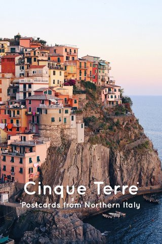 Cinque Terre Postcards from Northern Italy