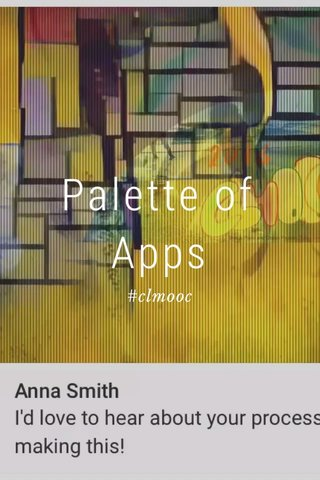 Palette of Apps #clmooc