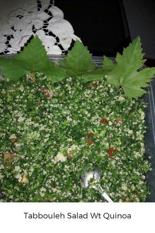 Tabbouleh Salad Wt Quinoa