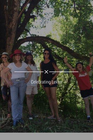 Celebrating Lekha