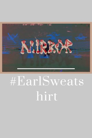 #EarlSweatshirt