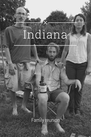 Indiana Family reunion