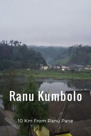 Ranu Kumbolo 10 Km From Ranu Pane