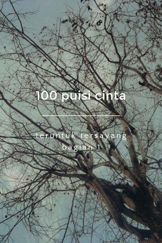 100 puisi cinta teruntuk tersayang bagian 1