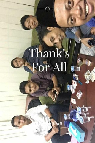 Thank's For All #NgangsuIlmu