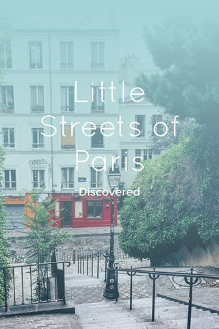 Little Streets of Paris Discovered