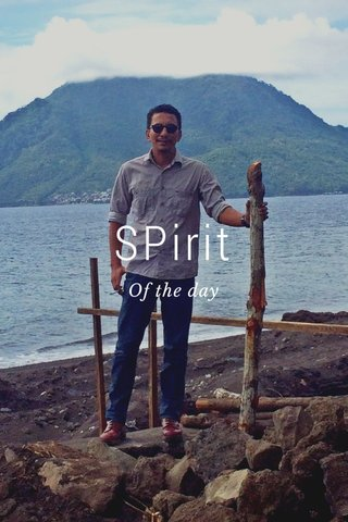 SPirit Of the day