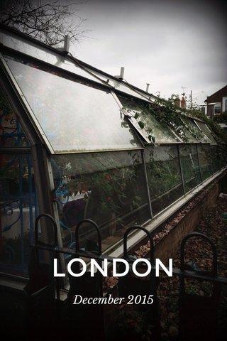 LONDON December 2015