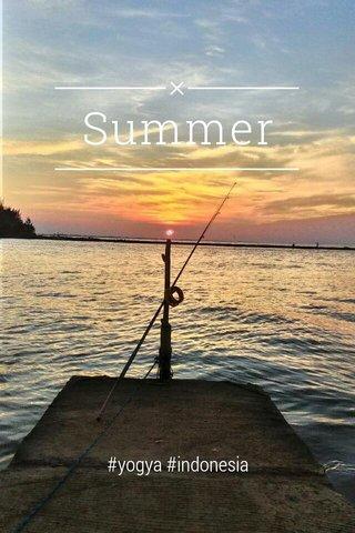 Summer #yogya #indonesia
