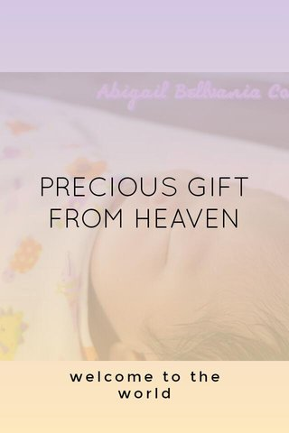 PRECIOUS GIFT FROM HEAVEN welcome to the world