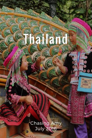 Thailand Chasing Amy July 2016
