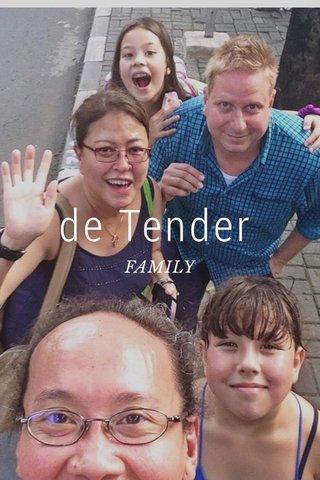de Tender FAMILY