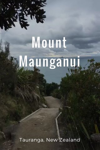 Mount Maunganui Tauranga, New Zealand