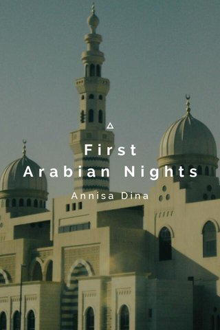First Arabian Nights Annisa Dina