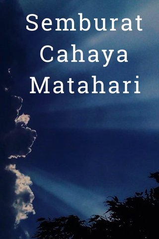 Semburat Cahaya Matahari Warna-warni Kedahsyatan Langit