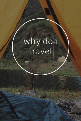 why do i travel