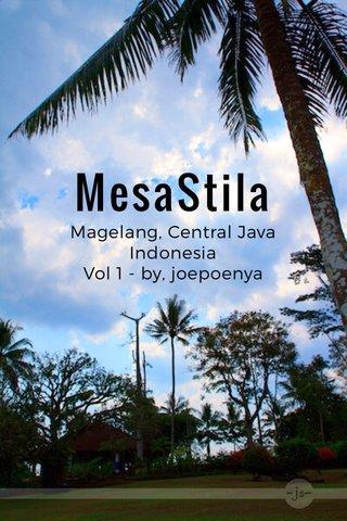 MesaStila Magelang, Central Java Indonesia Vol 1 - by, joepoenya
