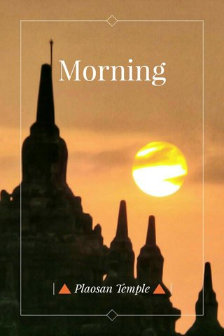 Morning | 🔺 Plaosan Temple 🔺 |