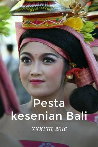 Pesta kesenian Bali XXXVIII, 2016
