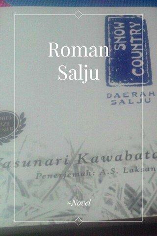 Roman Salju #Novel