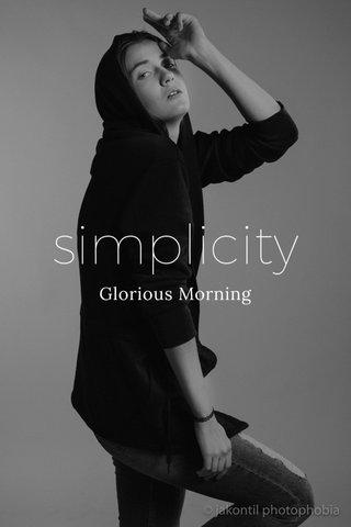 simplicity Glorious Morning