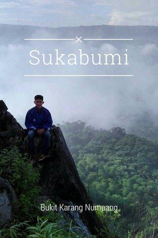 Sukabumi Bukit Karang Numpang