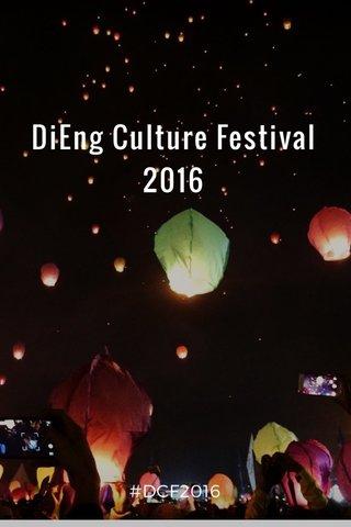 DiEng Culture Festival 2016 #DCF2016
