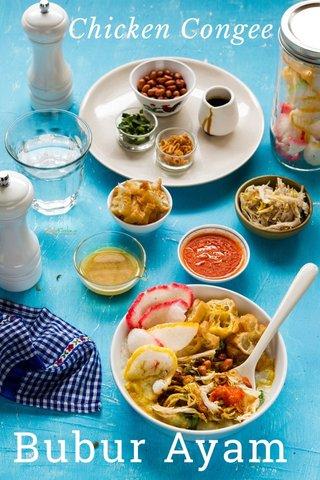 Bubur Ayam Chicken Congee