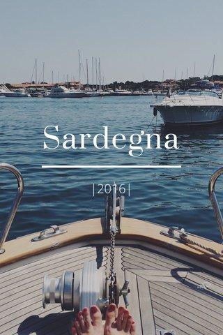 Sardegna |2016|