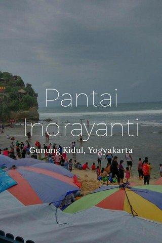Pantai Indrayanti Gunung Kidul, Yogyakarta
