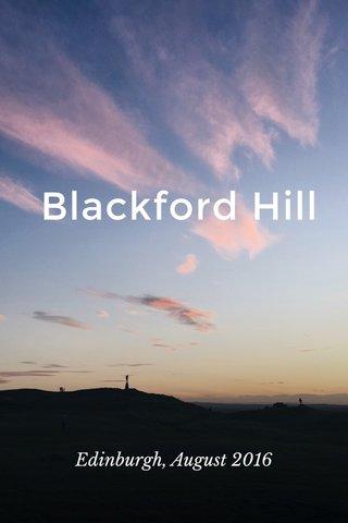 Blackford Hill Edinburgh, August 2016