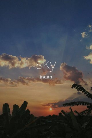 sky indah