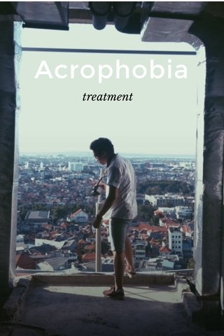 Acrophobia treatment