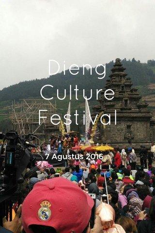 Dieng Culture Festival 7 Agustus 2016