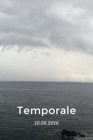 Temporale 10.08.2016