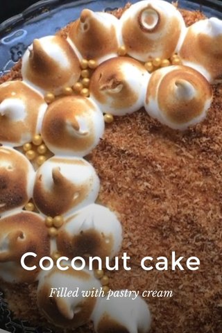 Coconut cake Filled with pastry cream
