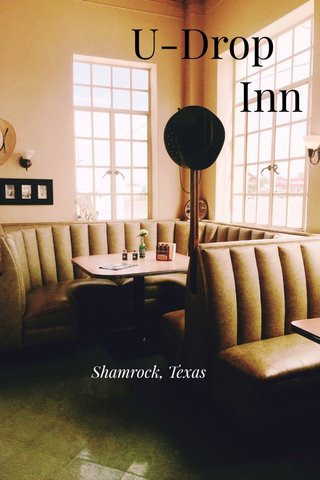 U-Drop Inn Shamrock, Texas