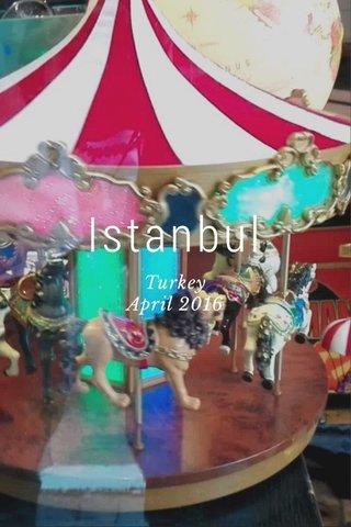 Istanbul Turkey April 2016