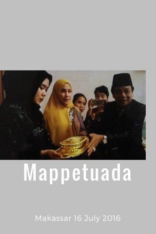 Mappetuada Makassar 16 July 2016